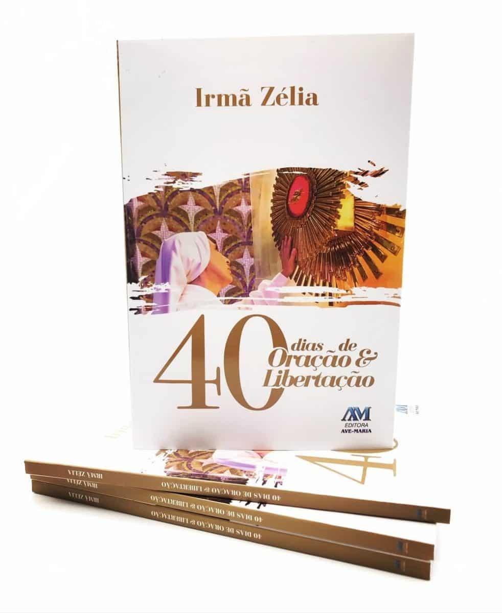 Livro 40 Dias de Oração e Libertação - Irmã Zélia