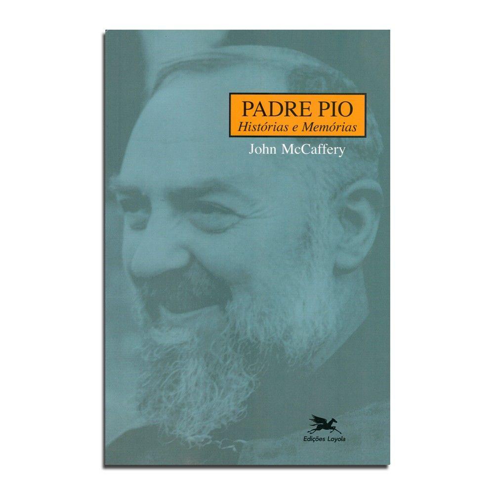 Livro Padre Pio - Histórias e Memórias