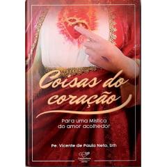 Livro Coisas do Coração - Padre Vicente