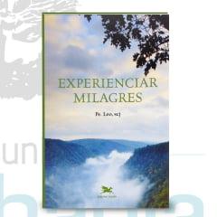 Livro Experienciar Milagres