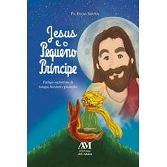 Jesus e o Pequeno Príncipe
